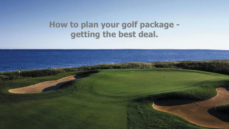 How to Plan Your Golf Package getting the Best Deal